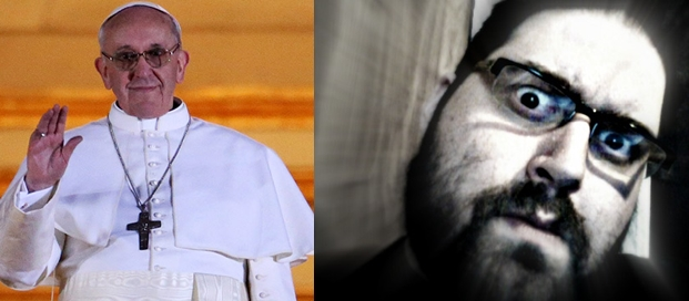 Pope Francis I and Jason Tabrys, a match made in Heaven.