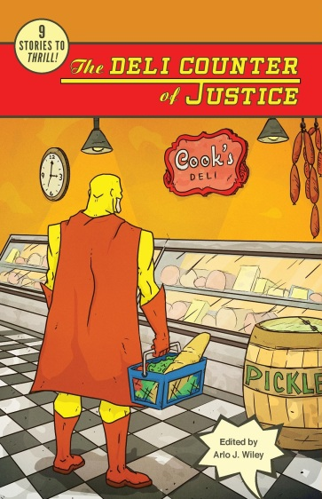 'The Deli Counter of Justice' cover. Art by Blair J. Campbell. Logo/font design by Karen Wellenkamp.